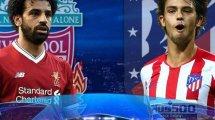 Liverpool vs. Atlético: Offensivpower gegen Abwehrbollwerk
